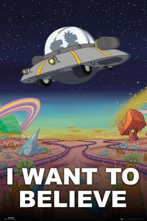 Rick & Morty- I Want To Believe