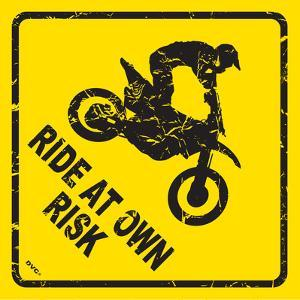Ride At Own Risk