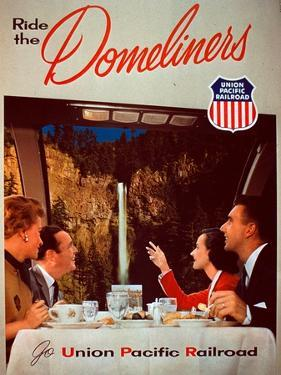 Ride the Domeliners - Union Pacific Railroad AD, 1950s