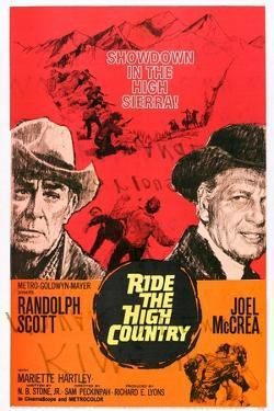 Ride the High Country, Randolph Scott, Joel Mccrea, Mariette Hartley, 1962
