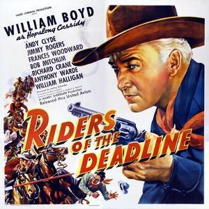 Riders of the Deadline, William Boyd, 1943
