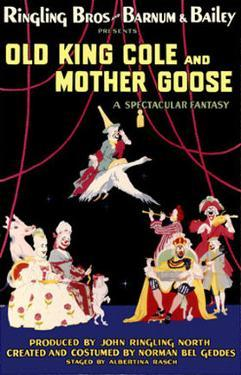Ringling Brothers And Barnum and Bailey Present Old King Cole And Mother Goose