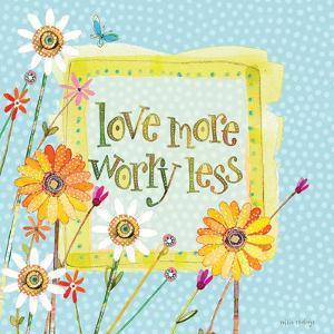 Love More Worry Less by Robbin Rawlings