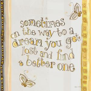 Sometimes on the Way to a Dream… by Robbin Rawlings