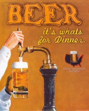 Beer: It's What's for Dinner by Robert Downs