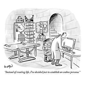 """""""Instead of creating life, I've decided just to establish an online person…"""" - New Yorker Cartoon by Robert Leighton"""