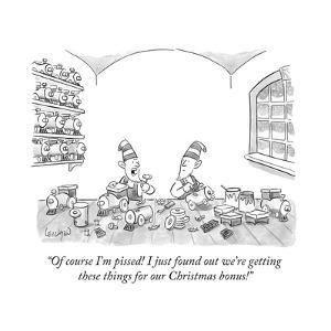 """""""Of course I'm pissed! I just found out we're getting these things for our... - New Yorker Cartoon by Robert Leighton"""