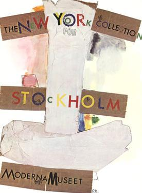 New York Collection for Stockholm by Robert Rauschenberg