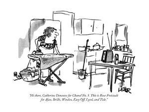 """Hi there, Catherine Deneuve for Chanel No. 5. This is Rose Freistadt for …"" - New Yorker Cartoon by Robert Weber"