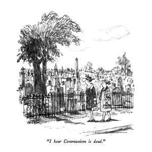 """""""I hear Communism is dead."""" - New Yorker Cartoon by Robert Weber"""