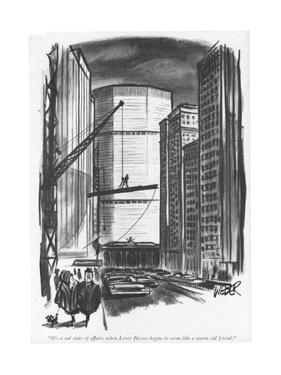 """It's a sad state of affairs when Lever House begins to seem like a warm o…"" - New Yorker Cartoon by Robert Weber"