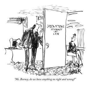 """Ms. Burney, do we have anything on right and wrong?"" - New Yorker Cartoon by Robert Weber"