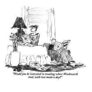 """""""Would you be interested in treading where Wordsworth trod, with two meals…"""" - New Yorker Cartoon by Robert Weber"""