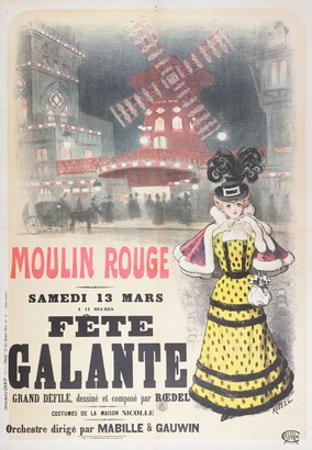 Poster Advertising a 'Fete Galante' at the Moulin Rouge, Montmartre, Paris. Late 19th Century by Roedel