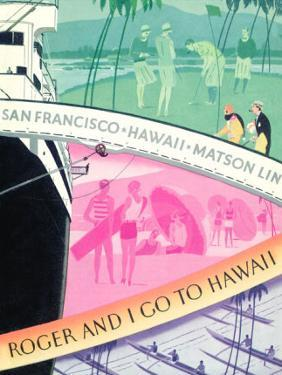 Roger And I Go To Hawaii, Matson Line