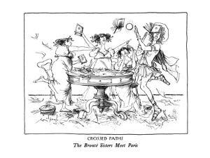 CROSSED PATHS-The Brontë Sisters Meet Paris - New Yorker Cartoon by Ronald Searle