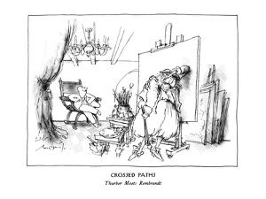 Crossed Paths-Thurber Meets Rembrandt - New Yorker Cartoon by Ronald Searle