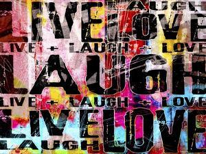 Live Love Laugh Landscape by Roseanne Jones