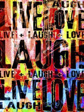 Live Love Laugh by Roseanne Jones