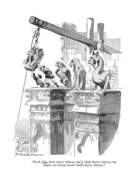 """""""Look. You think they're hideous and I think they're hideous, but maybe th…"""" - New Yorker Cartoon by Rowland Wilson"""