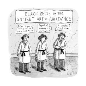 3 middle-aged people in Karate uniforms -- Black Belts in Ancient Art of S? - New Yorker Cartoon by Roz Chast