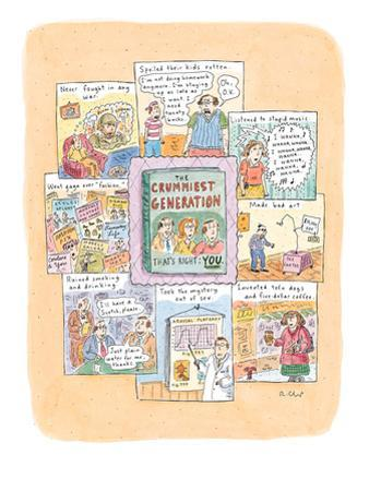 A book entitled 'The Crummiest Generation. . .  That's Right:  YOU.' is su… - New Yorker Cartoon by Roz Chast