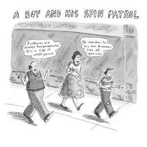 A boy and his spin patrol. - New Yorker Cartoon by Roz Chast