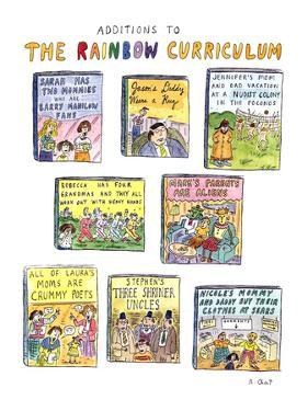 Additions to the Rainbow Curriculum - New Yorker Cartoon by Roz Chast