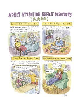 Adult Attention Deficit - New Yorker Cartoon by Roz Chast