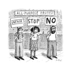 """All-Purpose Protest"" - New Yorker Cartoon by Roz Chast"