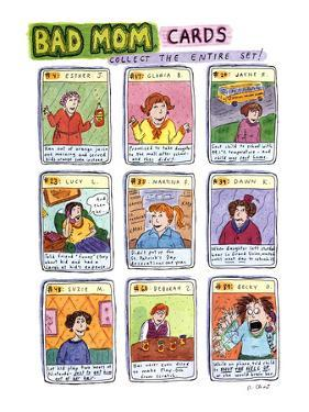 Bad Mom Cards: Collect The Whole Set! - New Yorker Cartoon by Roz Chast