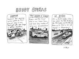 Buddy Operas - New Yorker Cartoon by Roz Chast
