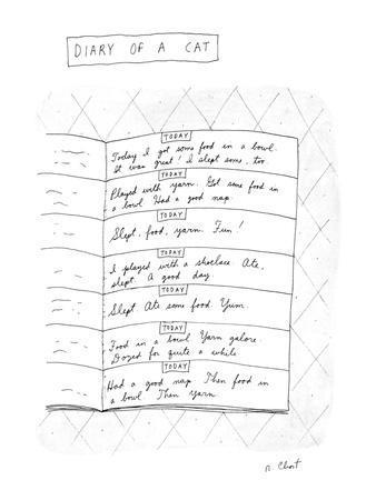 Diary Of A Cat: - New Yorker Cartoon