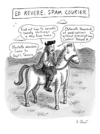 """""""Ed Revere, Spam Courier"""" - New Yorker Cartoon by Roz Chast"""