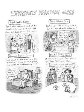 Extremely Practical Jokes - New Yorker Cartoon by Roz Chast