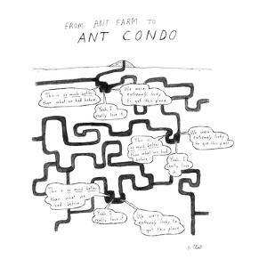 From Ant Farm to Ant Condo - New Yorker Cartoon by Roz Chast