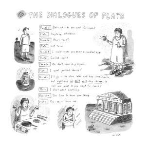 From The Dialogues of Plato - New Yorker Cartoon by Roz Chast