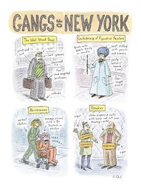 Gangs of New York - New Yorker Cartoon by Roz Chast