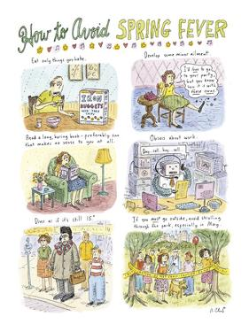 """""""How to Avoid Spring Fever"""" - New Yorker Cartoon by Roz Chast"""