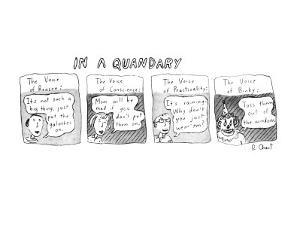 In a Quandary - New Yorker Cartoon by Roz Chast