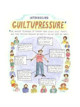 """Introducing GuiltuPressure:The ancient technique of finding your child's …"""" - Cartoon by Roz Chast"""