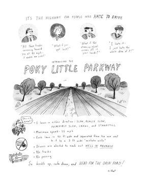 It's The Highway For People Who Hate To Drive Introducing The Poky Little … - New Yorker Cartoon by Roz Chast