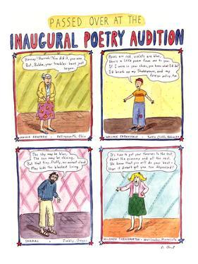 PASSED OVER AT THE INAUGURAL POETRY AUDITION - New Yorker Cartoon by Roz Chast