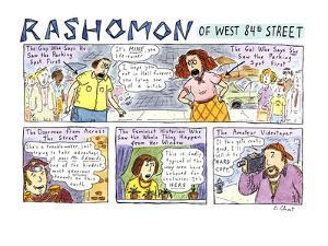 Rashomon of West 84th Street - New Yorker Cartoon by Roz Chast