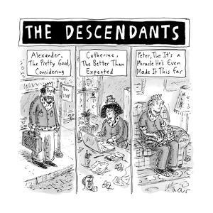 The Descendants - New Yorker Cartoon by Roz Chast