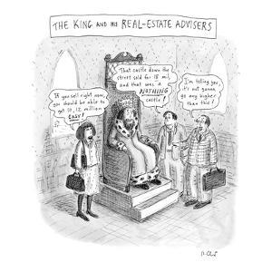 """The King and His Real Estate Advisors"" - New Yorker Cartoon by Roz Chast"