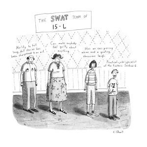 The Swat Team of 15-L - New Yorker Cartoon by Roz Chast
