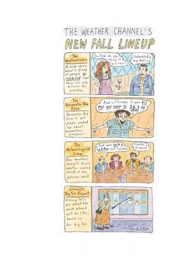 The Weather Channel Fall Lineup - New Yorker Cartoon by Roz Chast