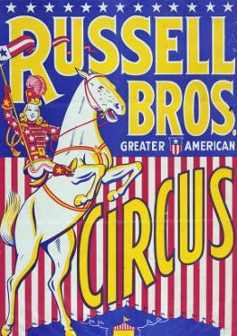 """Russell Bros--Greater American Circus"", Circa 1940"