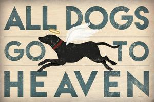 All Dogs Go to Heaven I by Ryan Fowler